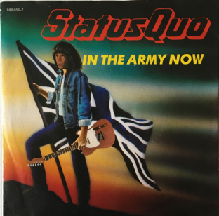 "Status Quo ‎- In The Army Now (7"") (VG+/VG-)"